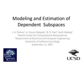 Modeling and Estimation of Dependent  Subspaces