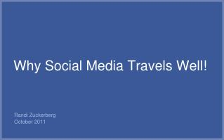 Why Social Media Travels Well!