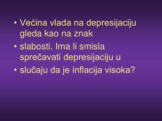 Većina vlada na depresijaciju gleda kao na znak slabosti. Ima li smisla sprečavati depresijaciju u