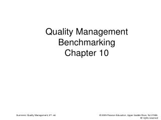 Quality Management Benchmarking Chapter 10