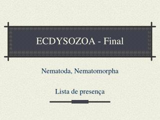 ECDYSOZOA - Final