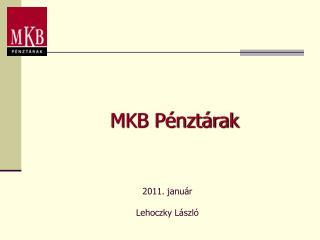 MKB P�nzt�rak