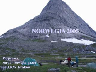 NORWEGIA 2005