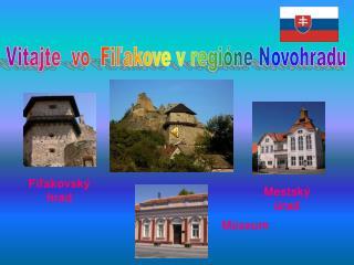 Vitajte  vo  Fiľakove v regióne Novohradu