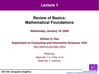 Wednesday, January 19, 2000  William H. Hsu Department of Computing and Information Sciences, KSU cis.ksu