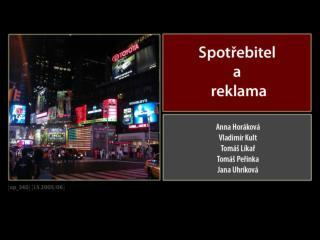 Obsah prezentace: �vod Instituce a regulace reklamy