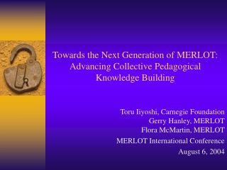Towards the Next Generation of MERLOT: Advancing Collective Pedagogical Knowledge Building