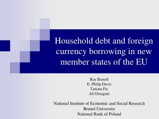 Household debt and foreign currency borrowing in new member states of the EU