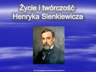 pl.wikipedia/wiki/Henryk_Sienkiewicz
