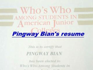 Pingway Bians resume