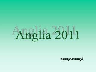 Anglia 2011