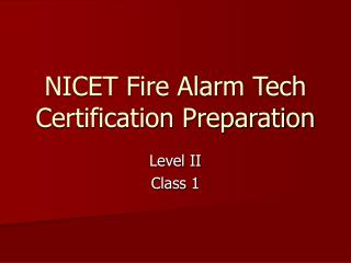 NICET Fire Alarm Tech Certification Preparation