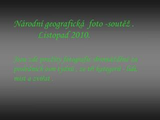 Národní geografická  foto -soutěž .