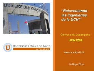 �Reinventando las Ingenier�as de la UCN�