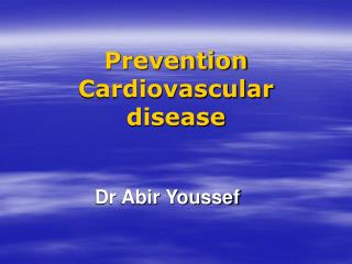 Prevention Cardiovascular disease