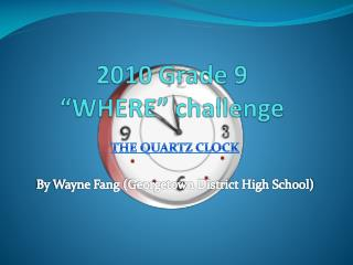 2010 Grade 9   WHERE  challenge