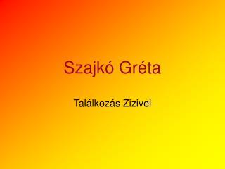 Szajkó Gréta