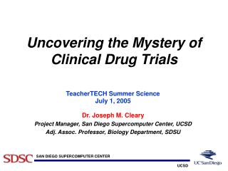 Uncovering the Mystery of Clinical Drug Trials