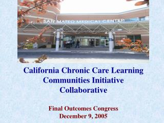 California Chronic Care Learning Communities Initiative Collaborative