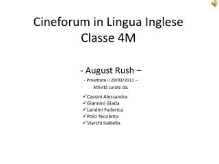 Cineforum in Lingua Inglese Classe 4M