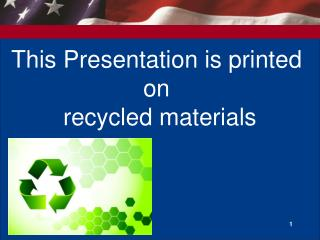 This Presentation is printed  on  recycled materials