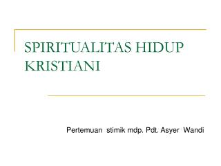 SPIRITUALITAS HIDUP KRISTIANI