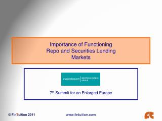 Importance of Functioning  Repo and Securities Lending  Markets