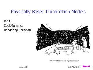 Physically Based Illumination Models