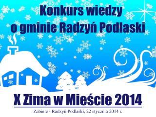 Konkurs wiedzy o gminie Radzyń  Podlaski