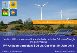a m 29.01.2014 in Landau        Referent: Wolfgang Thiel