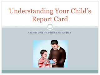 Understanding Your Child's Report Card