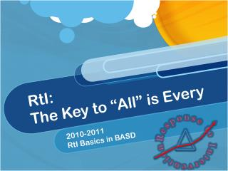 "RtI:   The Key to ""All"" is Every"