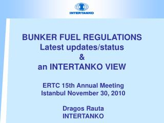 BUNKER FUEL REGULATIONS Latest updates