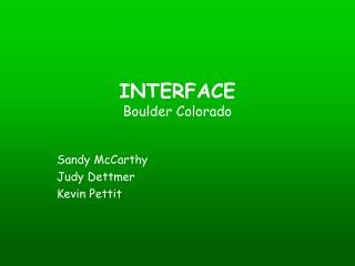 INTERFACE Boulder Colorado