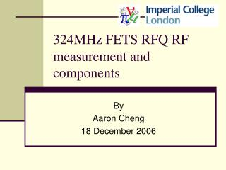 324MHz FETS RFQ RF measurement and components