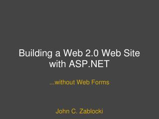 Building a Web 2.0 Web Site with ASP.NET