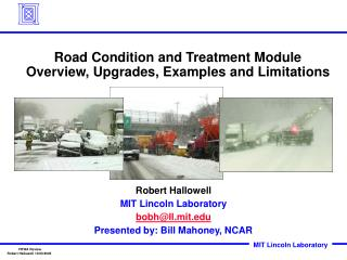 Road Condition and Treatment Module Overview, Upgrades, Examples and Limitations