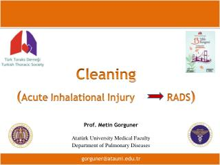 Cleaning ( Acute Inhalational Injury            RADS )