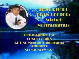 TRABAJO DE PLAN LECTOR: Michel  Nostradamus
