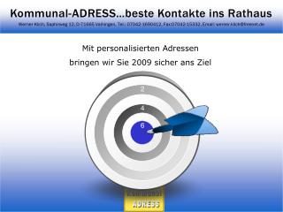 Mit personalisierten Adressen  bringen  wir Sie  2009  sicher ans Ziel