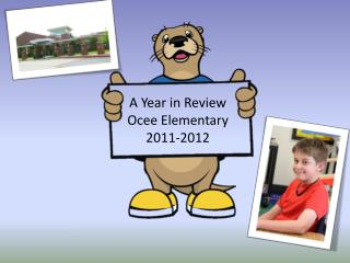 A Year in Review Ocee Elementary  2011-2012