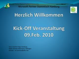 Herzlich Willkommen Kick-Off Veranstaltung 09.Feb. 2010