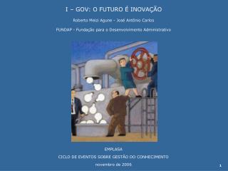 EMPLASA CICLO DE EVENTOS SOBRE GESTÃO DO CONHECIMENTO novembro de 2006