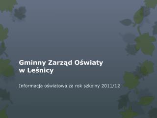 Gminny Zarząd Oświaty  w Leśnicy