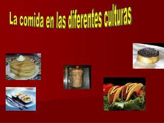 La comida en las diferentes culturas