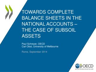 Towards Complete Balance Sheets in the National Accounts – the Case of subsoil assets