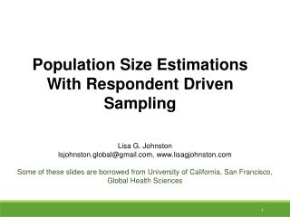 Population Size Estimations With  Respondent Driven Sampling