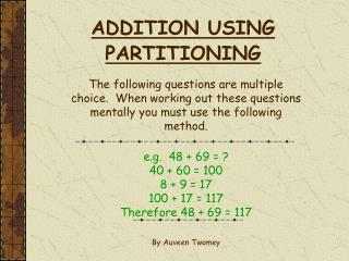 ADDITION USING PARTITIONING