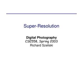 Super-Resolution