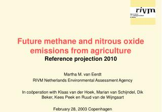 Future methane and nitrous oxide emissions from agriculture Reference projection 2010